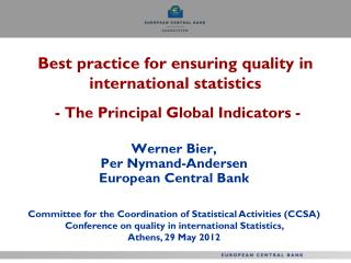 Best practice for ensuring quality in international statistics - The Principal Global Indicators -