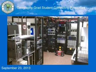 Geography Grad Student Computing Resources  (and stuff)