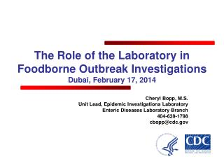 The Role of the Laboratory in Foodborne Outbreak Investigations Dubai, February 17, 2014