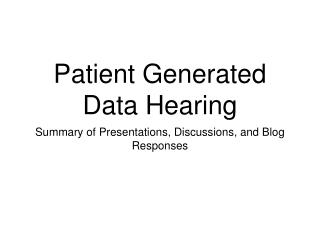Patient Generated Data Hearing