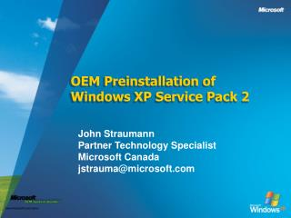 OEM Preinstallation of Windows XP Service Pack 2
