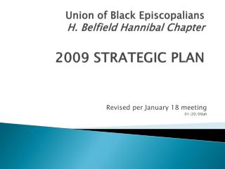Union of Black Episcopalians H. Belfield Hannibal Chapter 2009 STRATEGIC PLAN