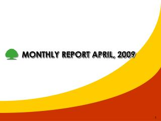 MONTHLY REPORT APRIL, 2009