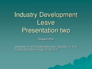 Industry Development Leave  Presentation two
