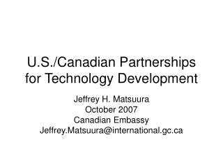 U.S./Canadian Partnerships for Technology Development