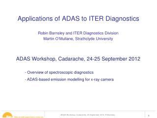Applications of ADAS to ITER Diagnostics
