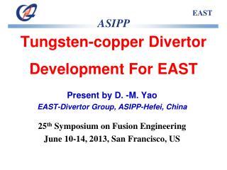 Tungsten-copper Divertor Development For EAST