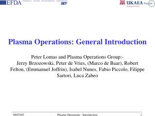 Plasma Operations: General Introduction