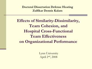 Effects of Similarity-Dissimilarity,  Team Cohesion, and  Hospital Cross-Functional  Team Effectiveness  on Organization
