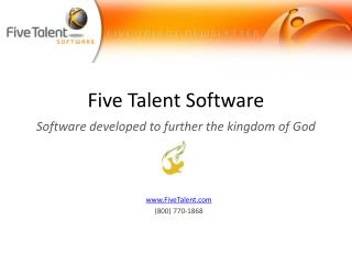 Five Talent Software Software developed to further the kingdom of God