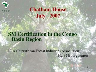 Chatham House July   2007