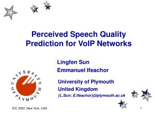 Perceived Speech Quality Prediction for VoIP Networks