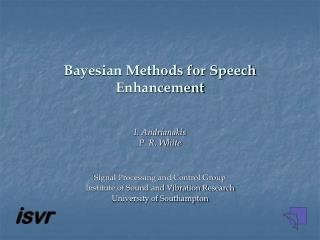 Bayesian Methods for Speech Enhancement