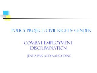 Policy Project: Civil Rights- Gender
