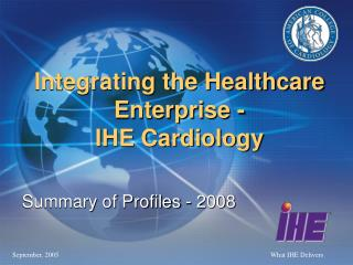Integrating the Healthcare Enterprise - IHE Cardiology