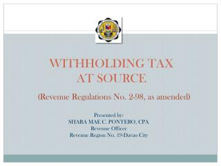 WITHHOLDING TAX  AT SOURCE
