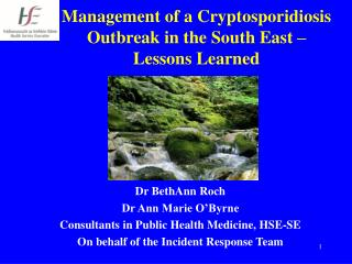 Management of a Cryptosporidiosis Outbreak in the South East – Lessons Learned