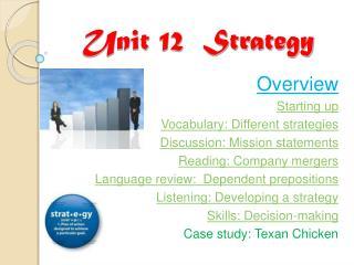 Unit 12  Strategy