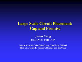 Large Scale Circuit Placement:  Gap and Promise