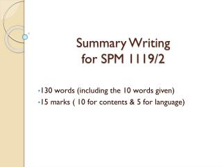 Summary Writing for SPM 1119/2
