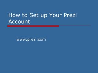 How to Set up Your Prezi Account
