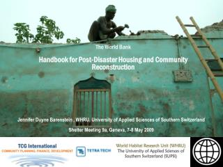 The World Bank Handbook for Post-Disaster Housing and Community Reconstruction