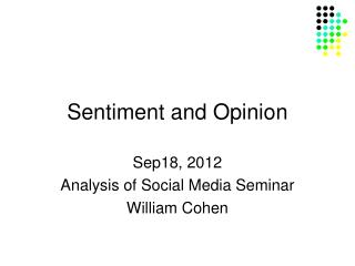 Sentiment and Opinion