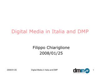 Digital Media in Italia and DMP