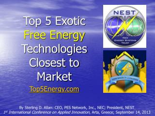 Top 5 Exotic Free Energy  Technologies Closest to Market