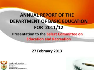 ANNUAL REPORT OF THE DEPARTMENT OF BASIC EDUCATION FOR  2011/12