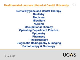Health-related courses offered at Cardiff University