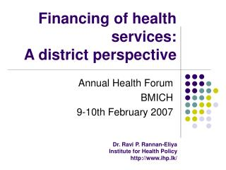 Financing of health services: A district perspective