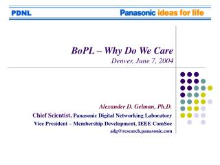 BoPL – Why Do We Care Denver, June 7, 2004