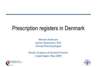 Prescription registers in Denmark