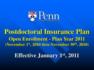 Postdoctoral Insurance Plan Open Enrollment - Plan  Year 2011