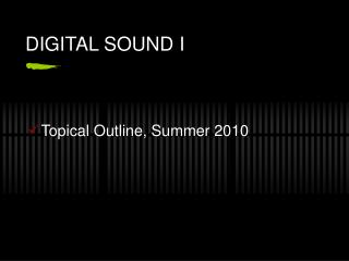 DIGITAL SOUND I