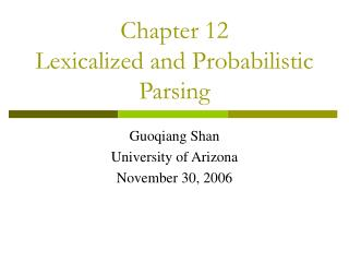Chapter 12 Lexicalized and Probabilistic Parsing