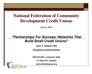 National Federation of Community Development Credit Unions June 6, 2013