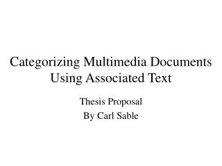Categorizing Multimedia Documents Using Associated Text