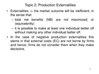 Topic 2: Production Externalities