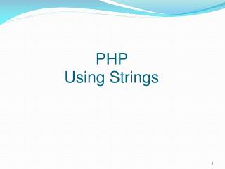 PHP  Using Strings