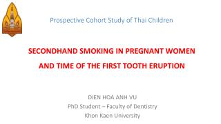 Prospective Cohort Study of Thai  Children