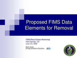 Proposed FIMS Data Elements for Removal