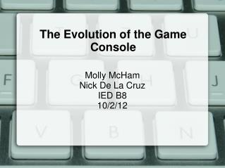 The Evolution of the Game Console