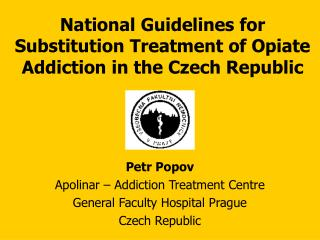 National Guidelines for Substitution Treatment of Opiate Addiction in the Czech Republic