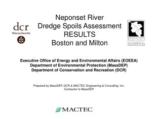 Neponset River  Dredge Spoils Assessment RESULTS Boston and Milton