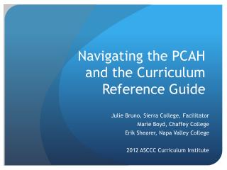 Navigating the PCAH  and the Curriculum Reference Guide