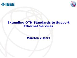 Extending OTN Standards to Support Ethernet Services