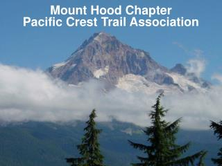 Mount Hood Chapter Pacific Crest Trail Association
