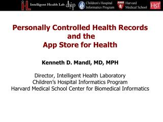 Personally Controlled Health Records  and the  App Store for Health